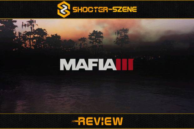 Mafia 3: Review – Matsch, Blut, Koteletten