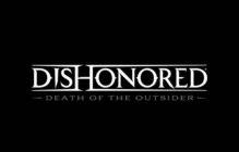 Dishonored: Death of the Outsider angekündigt!