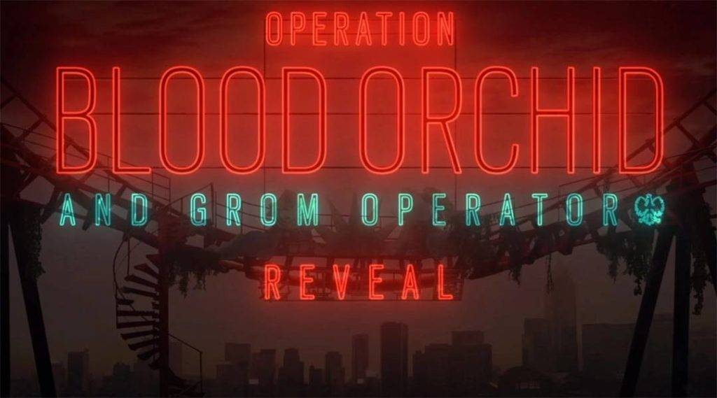 Rainbow Six Siege: Operation Blood Orchid Release bekannt!