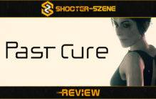 Review zu Past Cure (PC) – Ein Alptraum