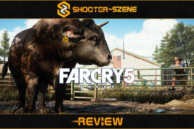 Review: Far Cry 5 – Willkommen in Hope County!