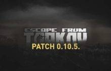 Escape from Tarkov: Patch 0.10.5 ausgerollt!