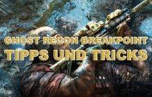 Ghost Recon Breakpoint: Tipps und Tricks (PvP)